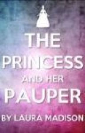 The Princess and Her Pauper by LauraMadison