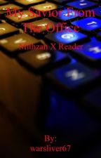 Mithzan X reader by War_War67