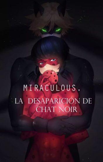 Miraculous 2: La Desaparición de Chat Noir