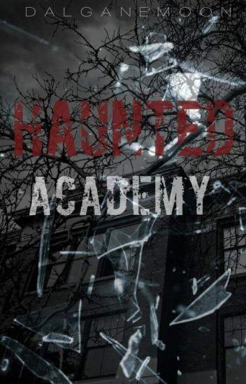 Haunted Academy