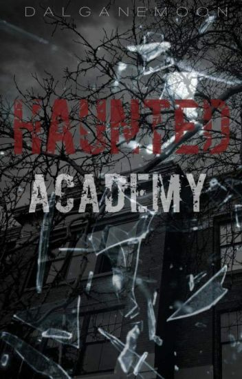 Haunted Academy
