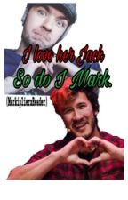 I love her Jack,so do I Mark (markiplierxreader) by taco_sturr