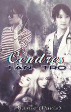 {LONGFIC-TAENY} CENDRES - TÀN TRO by Psy_Struggle