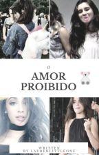 O amor proibido by Laurenlittleone