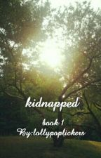 Kidnapped by lollypoplickers
