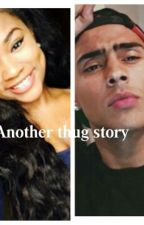 Another Thug Story (Quincy Brown) by cvxiiimalaysha