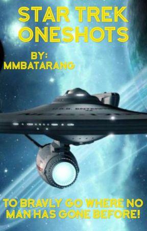 Star Trek Oneshots by MMBatarang