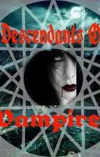Descendants Of Vampires by bulletproof86