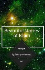 Beautiful stories  of Islam by Zakarymohamed