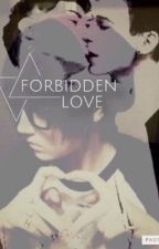 Forbidden Love (BoyxBoy)  by dorky-bear