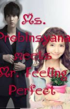 Ms. Probinsyana meets Mr. Feeling Perfect by LokangLosyang