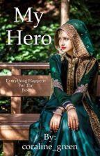 My hero  by coraline_green