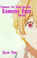 Strawberry Kisses [Nagisa X Reader] {Fluff And Lemon} by Anifanfic