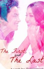 THE FIRST AND LAST. (KATHNIEL) by SujeeeeeeRoh