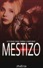 Mestizo - Kutukan Sang Darah Terlarang  by zhaErza
