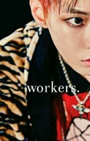 workers × bbh[✔] by skyeolie