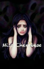 Miss Cheerless by lydiaxxxperfect