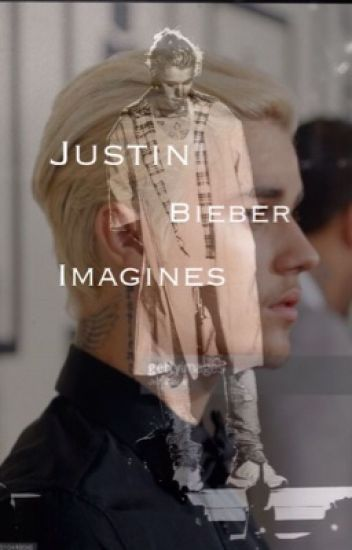 Justin Bieber Imagines ||French||