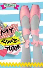 My Dance Tutor (NEW) by Jellysoda123