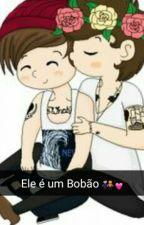 Ele  é Um Bobão ( Romance Gay )  by oohgas