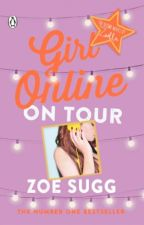 Girl Online: On Tour by TwitterGirl_