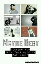 Maybe Beby by Nenekyona