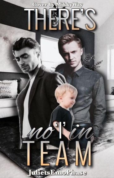 There's No I In Team (A Drarry FanFiction)