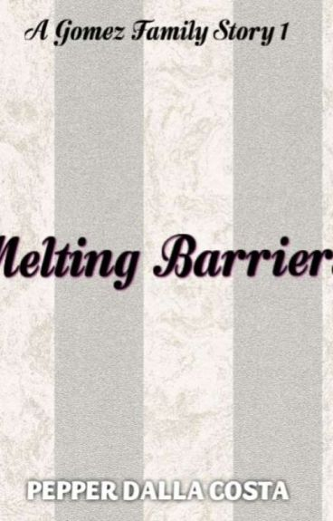 Melting Barriers