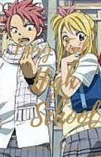 Fairy Tail- Magonlia High School {Nalu Fanfic} by Unicornstar143