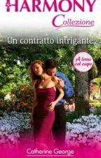 Un Contratto Intrigante - Collezione Harmony by ASingleDaisy