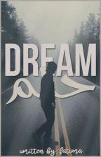 حُلِم |DREAM by fatima_x_313