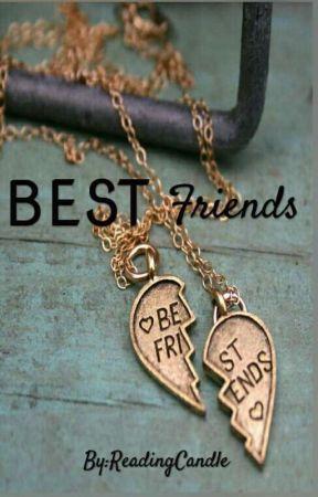 ♡Best Friends♡ by ReadingCandle