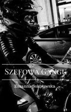 Szefowa Gangu by Suennna