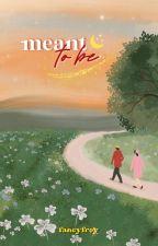 M E A N T  T O  B E ❪ Malay Novel ❫ by fancyfroy