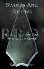 Swords and Arrows a Percy Jackson and Arrow crossover  by KatieMossman