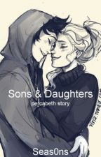 Sons and Daughters ||Percabeth by Seas0ns