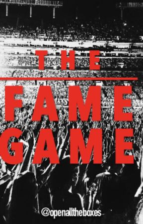 The Fame Game by openalltheboxes