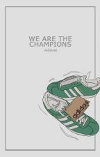 we are the champions ♛ football one-shots by skyvous