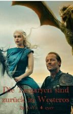 Die Targaryen sind zurück in Westeros by AsYa_4_ever