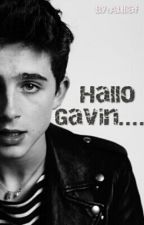 Hallo Gavin (Completed) by FitriAulia811