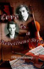 Love is a rebellious bird (traducción) Larry by AnaFandio