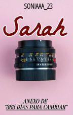"""Sarah [Anexo de """"365 días para cambiar""""] by Soniaaa_23"""