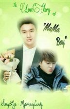 The Love Story Of MaMa boy by XingHo_PALACE