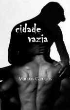 CIDADE VAZIA (Romance Erótico Gay) by Mahrckos