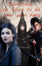 Sometimes you have to be your own hero -Alec Lightwood- by BlaineLightwood
