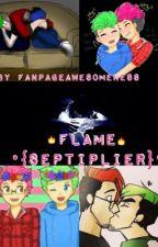 Flame•{septiplier}• by fanpageawesomeness
