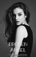Broken Angel by BellaA2016