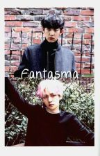 Fantasma (Chanbaek/Baekyeol) by Ryunick