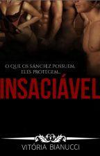 Insaciável #2 - Série Sem Limites by Viih_Bianucci