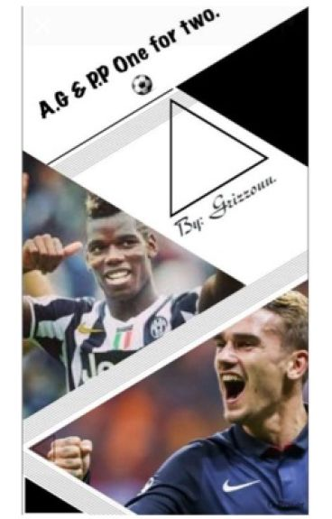 One for two « Griezmann|Pogba»   [Terminé]